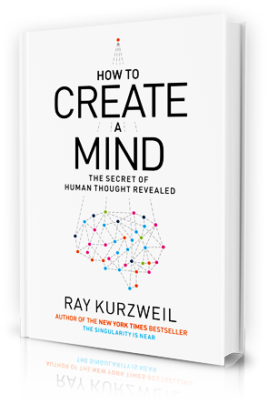 Ray Kurzweil book: How to Create a Mind